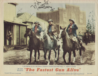 THE FASTEST GUN ALIVE MOVIE CAST - INSCRIBED LOBBY CARD SIGNED 12/08/1988 CO-SIGNED BY: JOHN DEHNER, NOAH BEERY JR.