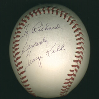 GEORGE KELL - INSCRIBED BASEBALL SIGNED