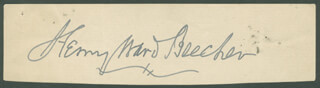 Autographs: HENRY WARD BEECHER - SIGNATURE(S)