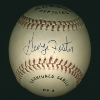 GEORGE FOSTER - AUTOGRAPHED SIGNED BASEBALL