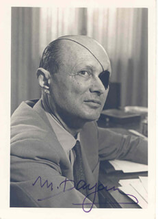 Autographs: LT. GENERAL MOSHE DAYAN - PHOTOGRAPH SIGNED