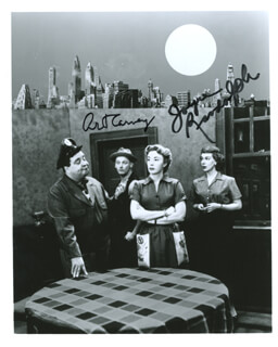 THE HONEYMOONERS TV CAST - AUTOGRAPHED SIGNED PHOTOGRAPH CO-SIGNED BY: JOYCE RANDOLPH, ART CARNEY