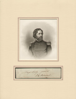 Autographs: MAJOR GENERAL JOHN C. FREMONT - AUTOGRAPH SENTIMENT SIGNED