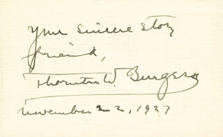 THORNTON W. BURGESS - AUTOGRAPH SENTIMENT SIGNED 11/22/1927