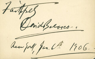 DAVID BELASCO - AUTOGRAPH SENTIMENT SIGNED 01/06/1906