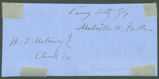 CHIEF JUSTICE MELVILLE W. FULLER - AUTOGRAPH SENTIMENT SIGNED