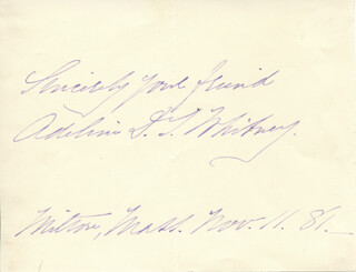 ADELINE D.T. WHITNEY - AUTOGRAPH SENTIMENT SIGNED 11/11/1881