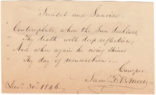 Autographs: SAMUEL F. B. MORSE - AUTOGRAPH QUOTATION SIGNED 12/30/1846