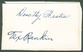 TEX (JOHN GILBERT) RANKIN - AUTOGRAPH CO-SIGNED BY: DOROTHY HESTER STENZEL