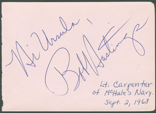 BOB HASTINGS - INSCRIBED SIGNATURE CIRCA 1968 CO-SIGNED BY: JACK E. LEONARD