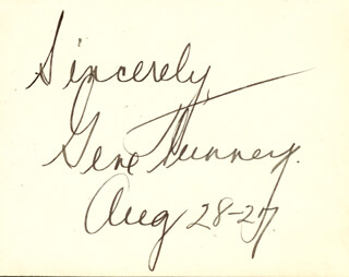 GENE TUNNEY - AUTOGRAPH SENTIMENT SIGNED 08/28/1927