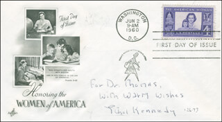 ETHEL KENNEDY - FIRST DAY COVER WITH AUTOGRAPH SENTIMENT SIGNED 01/26/1973