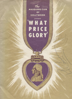 WHAT PRICE GLORY PLAY CAST - PROGRAM SIGNED CIRCA 1949 CO-SIGNED BY: WARD BOND, HARRY CAREY JR., PAT O'BRIEN, FORREST TUCKER, ROD CAMERON, JIM DAVIS, GEORGE O'BRIEN, MAUREEN O'HARA, JOHN DUKE WAYNE, MACDONALD SUMMERS