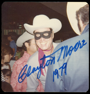 CLAYTON THE LONE RANGER MOORE - AUTOGRAPHED SIGNED PHOTOGRAPH 1979