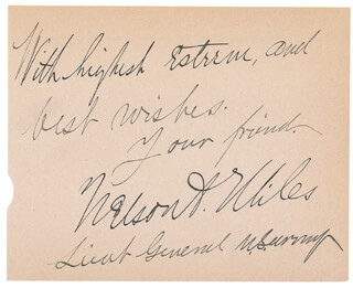 Autographs: LT. GENERAL NELSON A. MILES - AUTOGRAPH SENTIMENT SIGNED