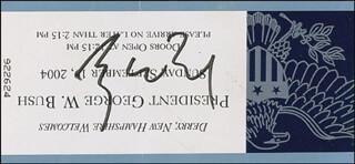 Autographs: PRESIDENT GEORGE W. BUSH - TICKET SIGNED