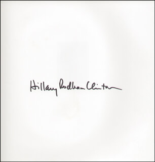 Autographs: FIRST LADY HILLARY RODHAM CLINTON - BOOK SIGNED