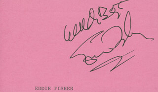 EDDIE FISHER - AUTOGRAPH SENTIMENT SIGNED