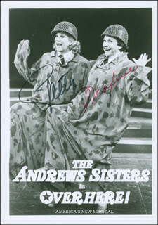 THE ANDREWS SISTERS - AUTOGRAPHED SIGNED PHOTOGRAPH CO-SIGNED BY: PATTY ANDREWS, MAXENE ANDREWS