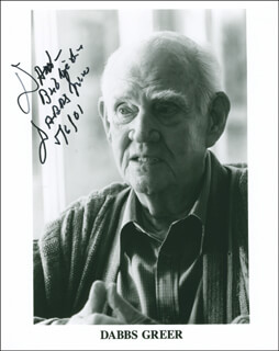 DABBS GREER - INSCRIBED PRINTED PHOTOGRAPH SIGNED IN INK 05/06/2001