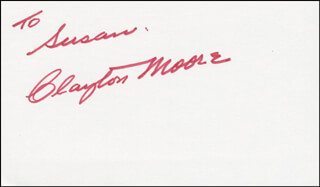CLAYTON THE LONE RANGER MOORE - INSCRIBED SIGNATURE