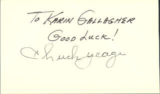 Autographs: BRIGADIER GENERAL CHUCK YEAGER - AUTOGRAPH NOTE SIGNED