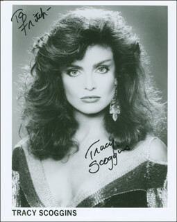 TRACY SCOGGINS - AUTOGRAPHED INSCRIBED PHOTOGRAPH