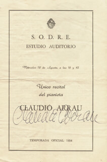 Autographs: CLAUDIO ARRAU - PROGRAM SIGNED CIRCA 1954
