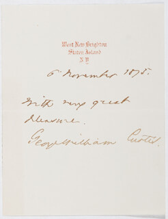 Autographs: GEORGE WILLIAM CURTIS - AUTOGRAPH SENTIMENT SIGNED 11/06/1873