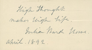 JULIA WARD HOWE - AUTOGRAPH QUOTATION SIGNED 4/1892