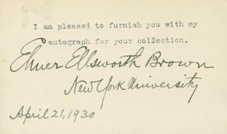 ELMER ELLSWORTH BROWN - TYPED SENTIMENT SIGNED 04/21/1930