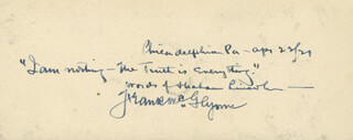FRANK MCGLYNN SR. - AUTOGRAPH QUOTATION SIGNED 04/22/1921