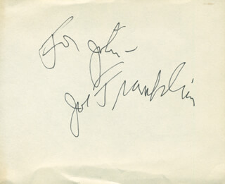 JOE FRANKLIN - INSCRIBED SIGNATURE