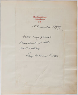 Autographs: GEORGE WILLIAM CURTIS - AUTOGRAPH SENTIMENT SIGNED 12/15/1879