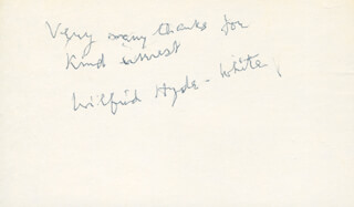WILFRID HYDE-WHITE - AUTOGRAPH SENTIMENT SIGNED