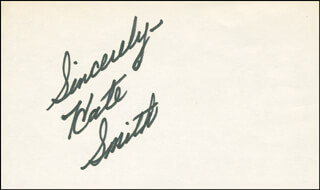 KATE SMITH - AUTOGRAPH SENTIMENT SIGNED