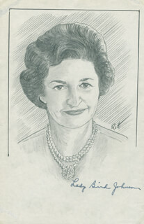 Autographs: FIRST LADY LADY BIRD JOHNSON - ORIGINAL ART SIGNED CO-SIGNED BY: JOHN RAITT