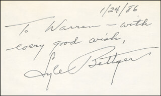 LYLE BETTGER - AUTOGRAPH NOTE SIGNED 01/24/1986