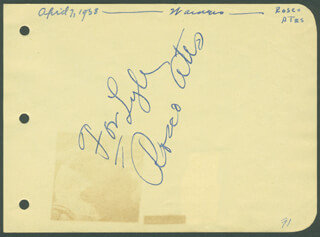 Autographs: ROSCOE ATES - AUTOGRAPH SENTIMENT SIGNED CO-SIGNED BY: GRACE BRADLEY BOYD