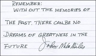 JOHN MULE MILES - AUTOGRAPH QUOTATION SIGNED