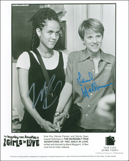 THE INCREDIBLY TRUE ADVENTURE OF TWO GIRLS IN LOVE MOVIE CAST - AUTOGRAPHED SIGNED PHOTOGRAPH CO-SIGNED BY: LAUREL HOLLOMAN, NICOLE PARKER