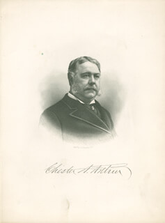 Autographs: PRESIDENT CHESTER A. ARTHUR - ENGRAVING UNSIGNED