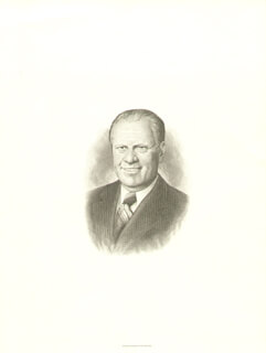 PRESIDENT GERALD R. FORD - ENGRAVING UNSIGNED