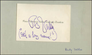 RUDY VALLEE - AUTOGRAPH SENTIMENT SIGNED