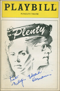 PLENTY PLAY CAST - SHOW BILL SIGNED CO-SIGNED BY: KATE NELLIGAN, EDWARD HERRMANN
