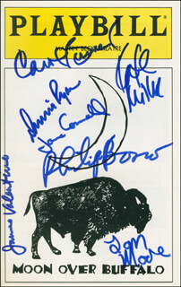 MOON OVER BUFFALO PLAY CAST - SHOW BILL SIGNED CO-SIGNED BY: CAROL BURNETT, PHILIP BOSCO, JANE CONNELL, DENNIS RYAN, KATE MILLER, JAMES VALENTINE, TOM MOORE