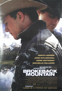 Autographs: BROKEBACK MOUNTAIN MOVIE CAST - POSTER SIGNED CO-SIGNED BY: RANDY QUAID, MICHELLE WILLIAMS, JAKE GYLLENHAAL, HEATH LEDGER, ANNE HATHAWAY