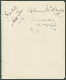 BARTON HILL - AUTOGRAPH SENTIMENT SIGNED 03/02/1899 CO-SIGNED BY: MELBOURNE MacDOWELL, LOUIS LEAVITT JAMES