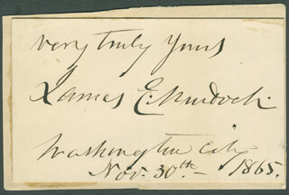 JAMES E. MURDOCH - AUTOGRAPH SENTIMENT SIGNED 11/30/1865