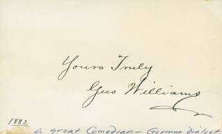 GUS WILLIAMS - AUTOGRAPH SENTIMENT SIGNED 1882